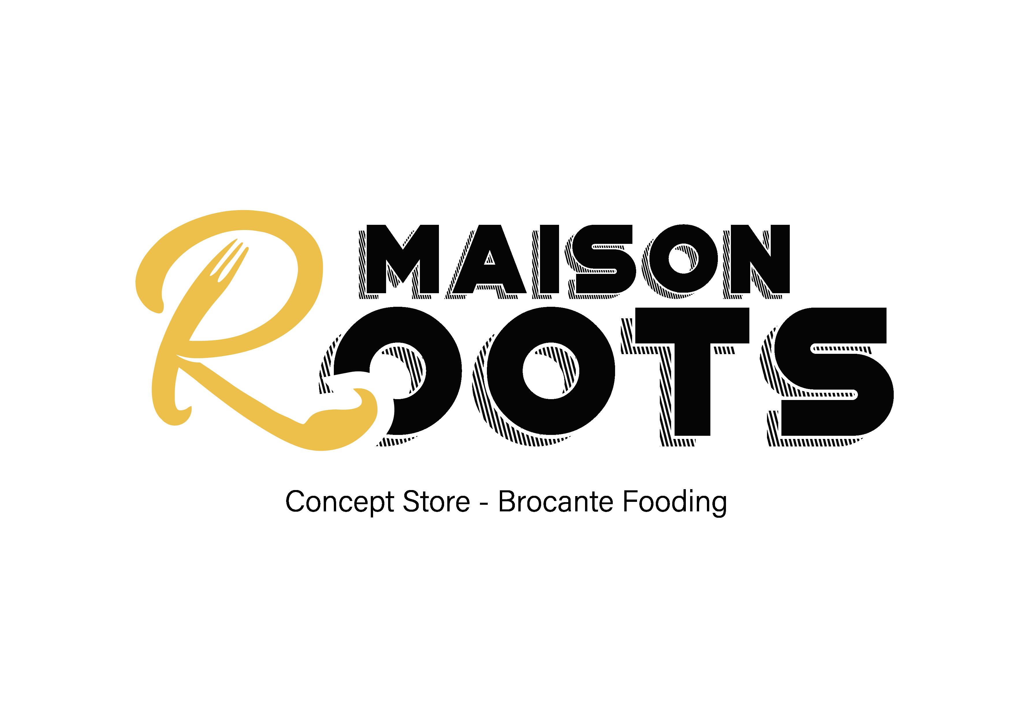 Maison Roots